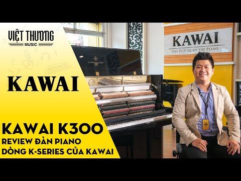 Review đàn piano Kawai K300 - Mẫu Piano Upright tiêu biểu trong dòng K series của Kawai