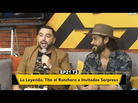 La Leyenda, Tito el Ranchero e Invitados Sorpresa en Zona de Desmadre