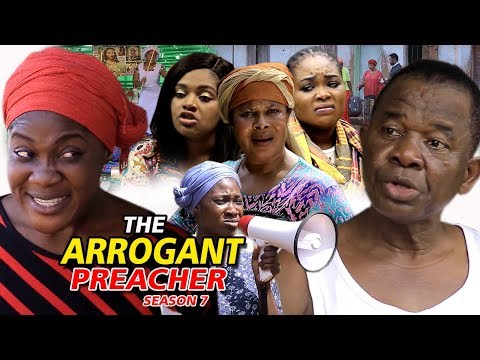 THE ARROGANT PREACHER PART 7 - (New Movie) 2019 Latest Nigerian Nollywood Movie Full HD