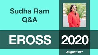 Sudha Ram: Q&A Session