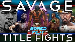 Savage Title Fights - Legends Rising / Champions Destroyed