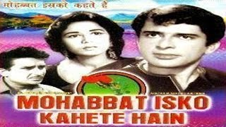 Mohabbat Isko Kahete Hain (1965) Full Movie   - YouTube