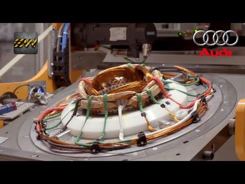 Making Electric Motors for Audi Cars