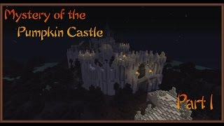 Mystery Of The Pumpkin Castle |part 1|