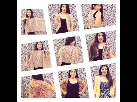 4 Ways To Convert/Style/Revamp/ Fashion And Re-Use Your Old Scarves/Dupattas into Shrugs and Tops