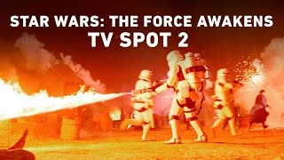 Star Wars: The Force Awakens TV Spot 2 (Official)