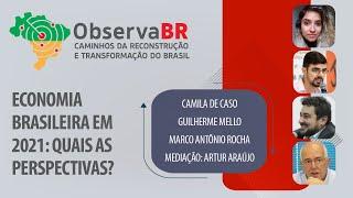 #AOVIVO | Economia brasileira em 2021: quais as perspectivas? | Observa BR