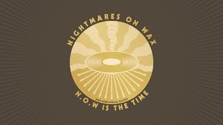 Nightmares On Wax - Now Is The Time (Ashley Beedle Warbox Dubplate Special) video