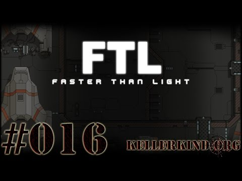 FTL: Faster than Light [HD|60FPS] #016 – U.S.S. Enterprise zur Stelle ★ Let's Play Faster than Light