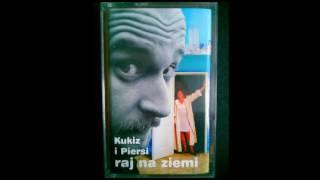 KUKIZ I PIERSI - Raj na Ziemi (1997) FULL ALBUM