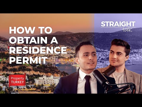 How to obtain a Residency Permit in Turkey?