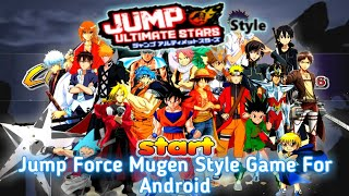 Download New Jump Force Mugen Style Apk Game For Android With 44 Characters