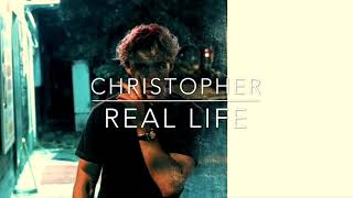 Christopher Real Life (Elmark REMIX)