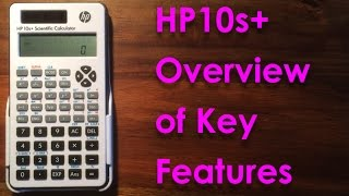 HP10s+ Overview of key features - Calculator Review - Modes, fractions, Decimals, Percentage, & More