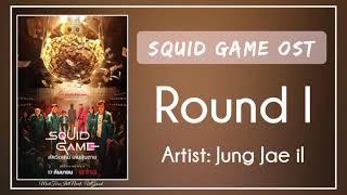 (Bgm) Squid Game OST || 02. Jung Jae il – Round I