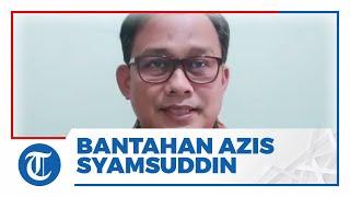 KPK Bantahan Azis Syamsuddin di Depan Majelis Hakim Tak Pengaruhi Surat Dakwaan