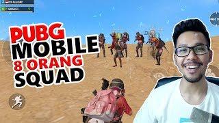 1 SQUAD 8 ORANG - PUBG MOBILE INDONESIA