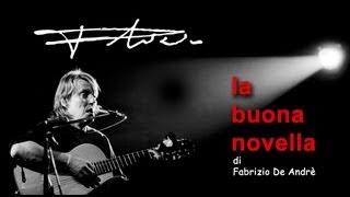 4 Gennaio 2013  La Buona Novella Di Fabrizio De Andrè