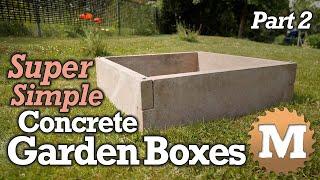 SUPER Simple Concrete Garden Boxes - PART 2 - Cast The Panels