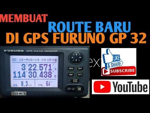 TUTORIAL MEMBUAT ROUTE BARU DI GPS FURUNO GP-32