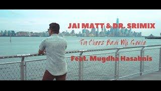 J. Balvin - Mi Gente | Tu Cheez Badi Mi Gente | Hindi - Jai Matt  Dr. Srimix feat. Mugdha Hasabnis