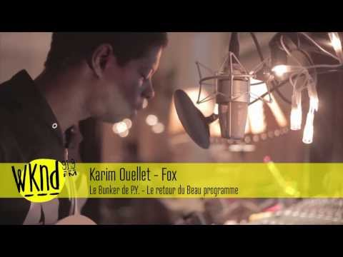 Fox (Song) by Karim Ouellet
