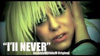 I'll Never (original song)