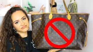 5 REASONS WHY YOU SHOULDNT BUY THE LOUIS VUITTON NEVERFULL!