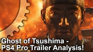 [4K] Ghost of Tsushima PS4 Pro Early Analysis: Gameplay Demo Tech Breakdown!