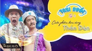 TAXI RUỒI Tập 4 - CUỘC PHIÊU LƯU CÙNG THẦN ĐÈN | Trung Ruồi, Thanh Dương, Phí Thùy Linh