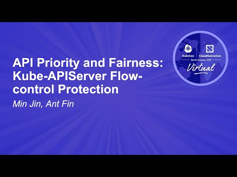 Image thumbnail for talk API Priority and Fairness: Kube-APIServer Flow-control Protection