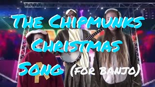 "Banjo Christmas - ""Chipmunks Song"" and ""Rudolph the Red Nosed Reindeer"""