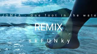 Njomza   One Foot In The Water SkFUNky REMiX