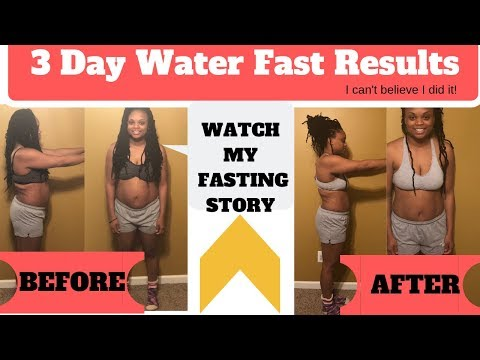 MY AMAZING 3 DAY WATER FAST RESULTS! *BEFORE/AFTER PICTURES