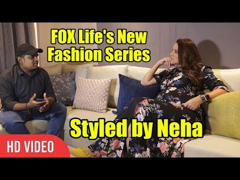 Styled By Neha | Exclusive Interview with Neha Dhupia | FOX LIFE