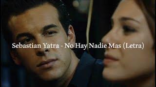 Sebastian Yatra - No Hay Nadie Más    Ainhoa Y Ulises