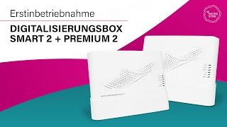 Telekom: Digitalisierungsbox Smart 2 & Premium 2 - Erstinbetriebnahme
