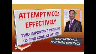 Two Important Methods to Attempt MCQs