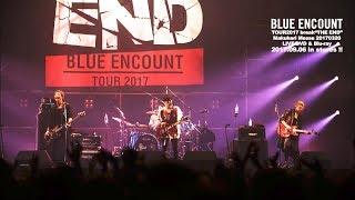 """BLUEENCOUNT『LOVE』TOUR2017break""""THEEND""""MakuhariMesse20170320"""