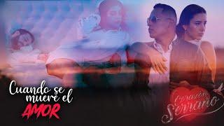 Cuando se muere el amor - Corazon Serrano  (Video)