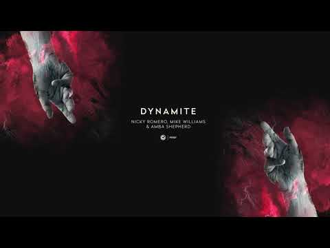 Nicky Romero, Mike Williams & Amba Shepherd - Dynamite (Official Lyric Video)