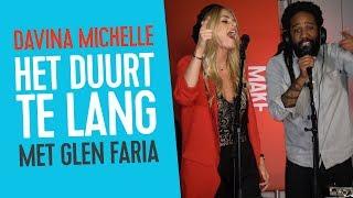 Davina Michelle & Glen Faria - Duurt Te Lang