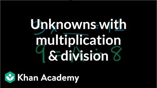 Unknowns With Multiplication And Division