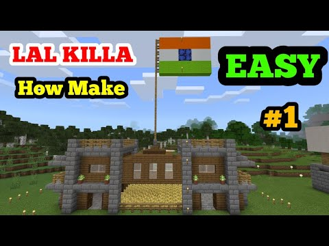 MINECRAFT : How To Build A Lal Killa With INDIAN Flag   I Love My India