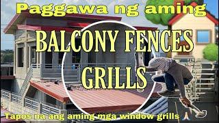 Part 40. Paggawa Ng Aming Balcony Fences Grill / Design Ng Aming Balcony Fences Grills / OFW Dream H
