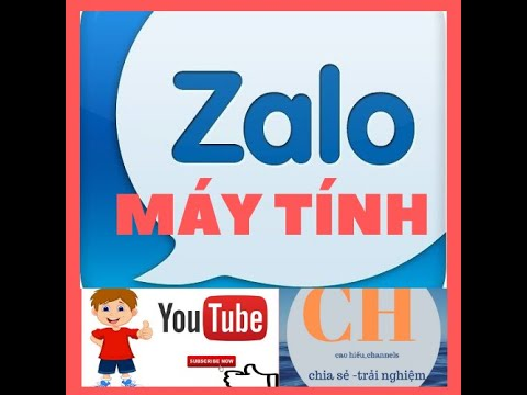 CÁCH TẢI ZALO CHO MÁY TÍNH ĐƠN GIẢN AN TOÀN | CH_channels