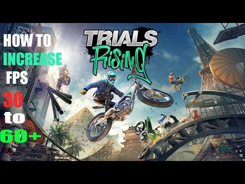 How to increase FPS in Trials Rising and get good Performance