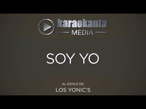 Soy yo Los Yonics