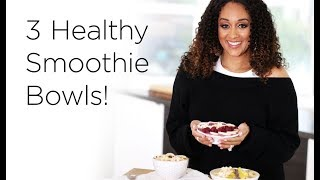 Tia Mowry's 3 Healthy Smoothie Bowl Recipes   Quick Fix