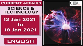 Current Affairs | Science & Technology 12 Jan - 18 Jan | English | By Team CBL